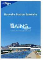 Dieppe Les Bains Nouvelle Station Balnéaire - La Piscine Centre Aquatique Et Thalasso - Le Château - Animée - Dieppe