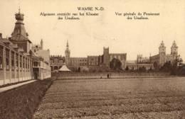 BELGIQUE - ANVERS - WAVRE N-D - Algemeen Overzicht Van Het Klooster Der Ursulinen. - Wavre
