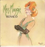 45T. RENAUD. Miss Maggie - Trois Matelots. - Autres - Musique Française
