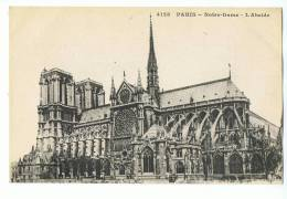 CPA - 75 - PARIS - Notre-Dame - L'Abside - N° 4128 - Notre Dame De Paris
