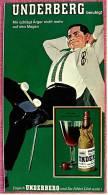 Reklame Werbeanzeige Von 1965 -  UNDERBERG  -  Mir Schlägt Ärger Nicht Mehr Auf Den Magen - Alkohol