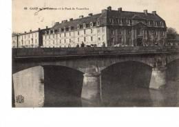 14----CAEN---la Caserne Et Le Pont De Vaucelles--voir 2 Scans - Caen