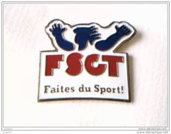 Pin´s -  F S C T - Faites Du Sport - - Badges