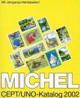 Michel Katalog CEPT+ UNO 2002 Europa-Motiv Antiquarisch 20€ Europarat EFTA Skandinavien- Sympathie- Mitläufer- NATO KSZE - Livres Pour Enfants