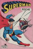 SUPERMAN POCHE N° 21 BE SAGEDITION 05-1979 - Superman