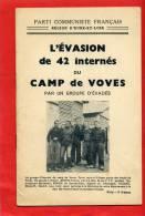 EVASION DE 42 INTERNES DU CAMP DE VOVES PAR UN GROUPE D EVADES EURE ET LOIR PROPAGANDE COMMUNISTE - Documents