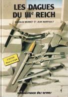 LES DAGUES 3 REICH COLLECTION GUIDE WERHMACHT KRIEGSMARINE LUFTWAFFE PARTI NSKK RAD DRK - Knives/Swords