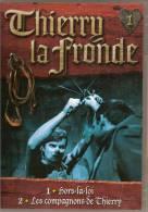 DVD. Thierry La Fronde. 1/ Hors-la-loi  -  2/ Les Compagnons De Thierry. Volume1. Feuilleton Télévision Française. - Séries Et Programmes TV
