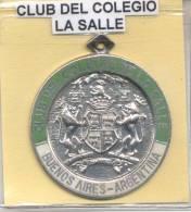 CLUB COLEGIO DE LA SALLE BUENOS AIRES ARGENTINA MEDALLA GRAND FORMAT CIRCA 1990 - Royal / Of Nobility