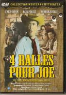 DVD, Western. 4 BALLES POUR JOE. Fred CANOW, Paul PIAGET, Barbara NELLY. - Western / Cowboy