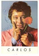 Carte Avec Autographe CARLOS Disques AZ - Artistes