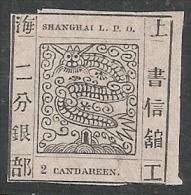 CHINA SHANGAI 1865 - Yvert #2 - Mint No Gum (*) - ...-1878 Préphilatélie