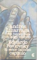 ANDRES LIZARRAGA - TRES JUECES PARA UN LARGO SILENCIO - EDUARDO PAVLOVSKY EL SEÑOR GALINDEZ CENTRO EDITOR DE AMERICA LAT - Theatre