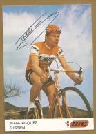 JEAN-JACQUES FUSSIEN   - AUTOGRAPHE  AUTHENTIQUE - DEDICACES - COUREURS CYCLISTE - Ciclismo