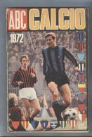 ALMANACCO ABC CALCIO..1972..CALCIO...FOOTBALL... SOCCER..TEAM - Books