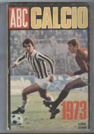 ALMANACCO ABC CALCIO ..1973..CALCIO...FOOTBALL ... SOCCER..TEAM - Books