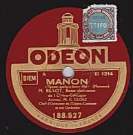 """78 Tours - ODEON 188.527 - Etat EX - BILLOT Basse - MANON """"Epouse Quelque Brave Fille"""" - HERODIADE """"Vision Fugitive""""I - 78 Rpm - Schellackplatten"""