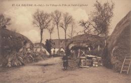 ¤¤   27  -  LA BRIERE - Le Village De PELO En SAINT-LYPHARD      ¤¤ - Saint-Lyphard
