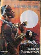 REISENDE IM WIND.  HANDEL MIT SCHWARZER WARE. FRANÇOIS BOURGEON Nº3 - Libros, Revistas, Cómics