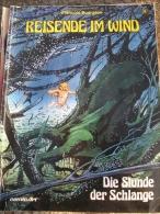 REISENDE IM WIND.  DIE STUNDE DER SCHLANGE. FRANÇOIS BOURGEON Nº4 - Libros, Revistas, Cómics