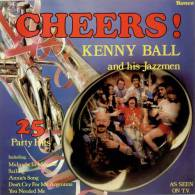* LP *  KENNY BALL AND HIS JAZZMEN - CHEERS !  (England 1979 EX-!!!) - Jazz