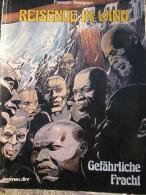 REISENDE IM WIND. GEFÁRLICHE FRACHT. FRANÇOIS BOURGEON Nº5 - Libros, Revistas, Cómics