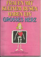 FRAUEN MIT KLEINEM BUSEN HABEN EIN GROSSES HERZ, HERBERT I. KAVERT, ILLUSTRATION MARTIN RISKIN - Libros, Revistas, Cómics