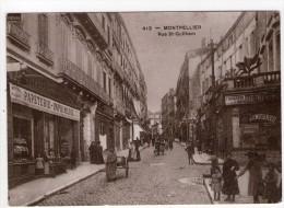 CP 10*15/S464/MONTPELLIER REPRODUCTION AU TEMPS JADIS RUE SAINT GUILHEM - Montpellier