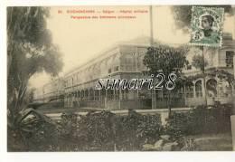 COCHINCHINE - SAIGON - N° 24 - HOPITAL MILITAIRE PERSPECTIVE DES BATIMENTS PRINCIPAUX - Vietnam