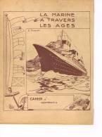 La Marine à Travers Les Ages  Dessin Signé R Cavaud - Protège-cahiers