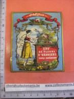 1 ETIQUETTE  XIX Ième -  Litho PARAFINE  Superbe -  EAU De Fleurs D'orangers Triple Superieure - Romain & PALYART - Art Nouveau