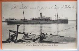 CPA Precurseur PORT ANVERS Bateau Paquebot Depart De Steamer Pour Le Congo Belge 1904 Leopold Grosse Barbe Entier - Bateaux