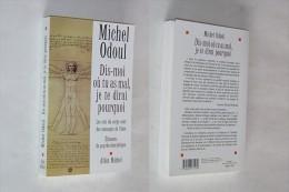 DIS MOI OU TU AS MAL JE TE DIRAI POURQUOI Michel Odoul ALBIN MICHEL - Santé