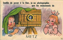 57 METZ Carte Système Inutile De Poser à La Star , Je Ne Photographie Que Les Mmonuments De Metz - Metz