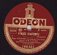 78 Tours - ODEON 188.551 - état TB - Roger BOURDIN - PENSEE D´AUTOMNE  I Et II - 78 Rpm - Schellackplatten