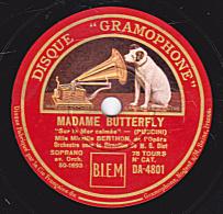 """78 Tours - DISQUE """"GRAMOPHONE"""" DA 4801 - état EX - Mireille BERTHON - MADAME BUTERFLY """"Sur La Mer Calmée"""" - SAPHO """"CE QU - 78 Rpm - Schellackplatten"""