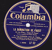 """78 Tours Columbia LF 520 - EX - Fred BORDON - LA DAMNATION DE FAUST""""Voici Des Roses"""" Avec Jane LAVAL LA FLUTE ENCHANTEE - 78 Rpm - Schellackplatten"""