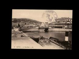 34 - CETTE - Le Pont-Neuf - 9 - Cachet Marine Française - Sete (Cette)