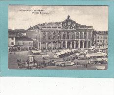 Un  Saluto  Da  ALESSANDRIA  -  Palazzo  Comunale -  1909    -  BELLE CARTE  - - Alessandria