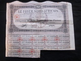 1933 Ancienne OBLIGATION Action 1000 Francs Le FOYER Nord AFRICAIN Alger ALGERIE - Africa