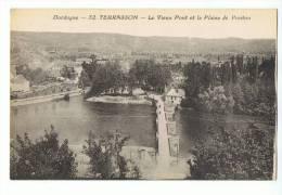 CPA - 24 - TERRASSON - Le Vieux Pont Et La Plaine De Ponton (pour Pontour?) - N° 32 - France
