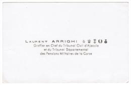 LAURENT ARRICHI GREFFIER EN CHEF DU TRIBUNAL CIVIL D'AJACCIO ET DU TRIBUNAL DEPARTEMENTAL DES PENSIONS MILITAIRES CORSE - Cartes De Visite