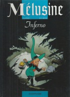 "MELUSINE  "" INFERNO "" -  CLARKE / GILSON - E.O.  JUIN 1996  DUPUIS - Mélusine"