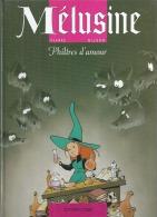 "MELUSINE  "" PHILTRES D'AMOUR "" -  CLARKE / GILSON - E.O.  MAI 1998  DUPUIS - Mélusine"