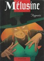 "MELUSINE  "" HYPNOSIS "" -  CLARKE / GILSON - E.O.  OCTOBRE 2001  DUPUIS - Mélusine"