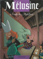 """MELUSINE  """" A L'ECOLE DES MALEFICES """" -  CLARKE / GILSON - E.O.  OCTOBRE 2003  DUPUIS - Mélusine"""