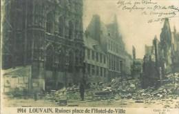 Belgique  LOUVAIN 1914 Ruines Place De L´Hôtel De Ville - België