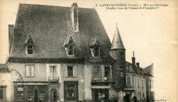 CPA 42 LA PACAUDIERE MAISON HISTORIQUE RENDEZ VOUS DE CHASSE DE FRANCOIS 1 ER  1923 - La Pacaudiere