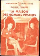 Claude Farrère - La Maison Des Hommes Vivants  - Select-Collection N° 188 - Flammarion - ( 1950 ) . - Bücher, Zeitschriften, Comics