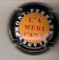 PLACA DE CAVA DE MONT FERRANT L'AMERICANO (CAPSULE) Viader:1487 - Mousseux